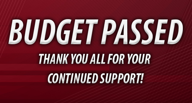 Budget Passed - Thank you for your continued support!