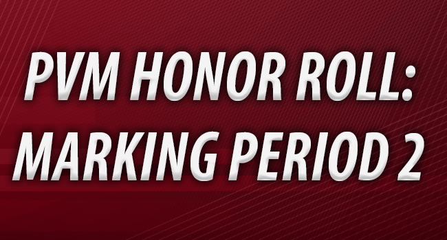 Graphic for PVM Honor Roll: Marking Period 2