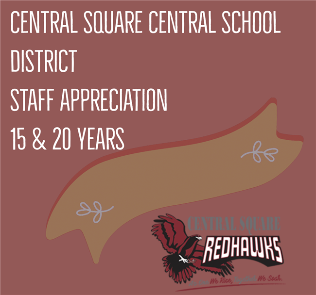 Central Square Central School District Celebrates Staff 15 & 20-Year Work Anniversaries