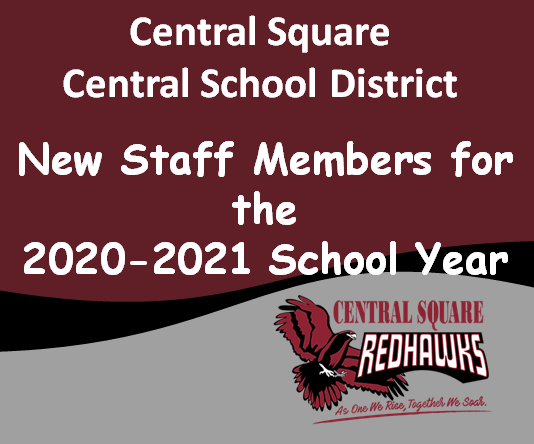 Central Square School District Welcomes our New Staff Members for the 2020-2021 School Year