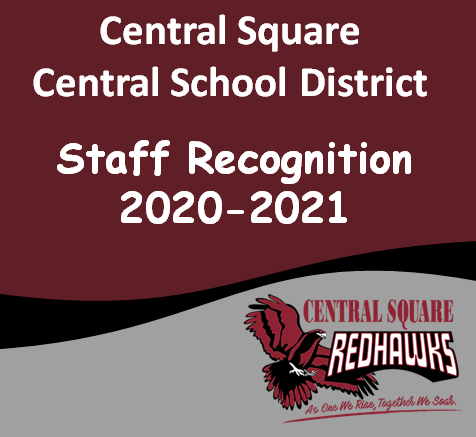 Central Square School District Staff Recognition 2020-2021